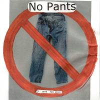 Thanks For Rockin' With No Pants!!!
